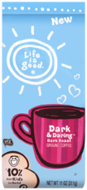 Life is good® Dark & Daring™ Dark Roast Ground Coffee